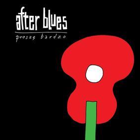 After Blues - Proszę Bardzo