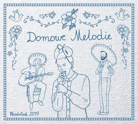 Domowe Melodie - Przystanek Woodstock 2017