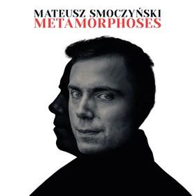 Mateusz Smoczyński Quintet - Metamorphoses