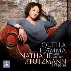 Nathalie Stutzmann - Quella Fiamma