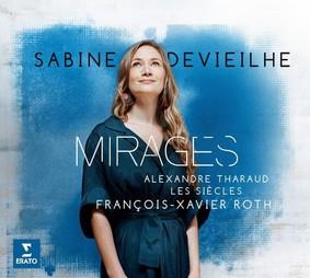 Sabine Devieilhe - Mirages - Opera Arias & Songs