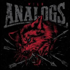 The Analogs - Wilk