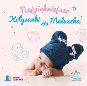 Various Artists - Najpiękniejsze kołysanki dla maluszka
