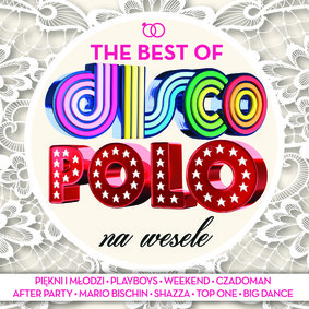 Various Artists - The Best Of Disco Polo na wesele