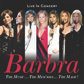 Barbra Streisand - The Music...The Mem'ries...The Magic!
