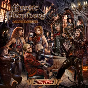 Mystic Prophecy - Monuments Uncovered