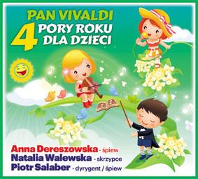 Anna Dereszowska, Natalia Walewska - Pan Vivaldi - 4 Pory Roku Dla Dzieci