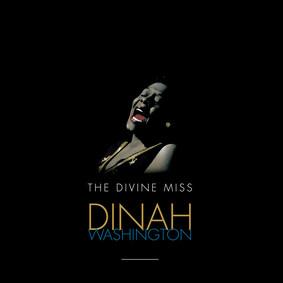 Dinah Washington - The Divine Miss Dinah Waghington