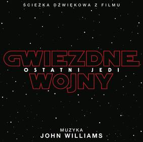 Various Artists - Gwiezdne Wojny: Ostatni Jedi / Various Artists - Star Wars: The Last Jedi