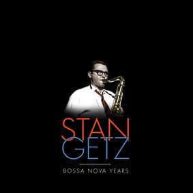 Stan Getz - The Sa Nova Yearstan Getz Boys