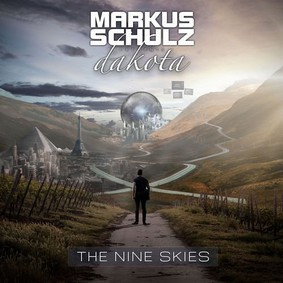 Markus Schulz, Dakota - The Nine Skies