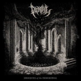 Denial - Obsequies Of The Immemorial