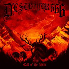 Deströyer 666 - Call Of The Wild [EP]