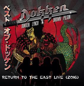 Dokken - Return To The East Live (2016) [Live]