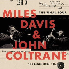 Miles Davis, John Coltrane - The Final Tour: The Bootleg Series. Volume 6