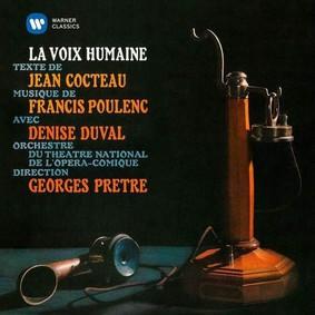 Georges Prêtre - Poulenc: La voix humaine; Cocteau: Le bel indifferent