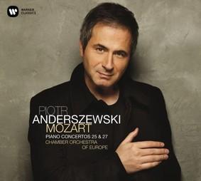 Piotr Anderszewski, Chamber Orchestra of Europe - Mozart: Piano Concertos Nos. 25 & 27