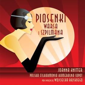 Polska Filharmonia Kameralna Sopot - Piosenki Warsa i Szpilmana