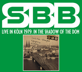 SBB - Live In Koln 1979. In The Shadow Of The Dom