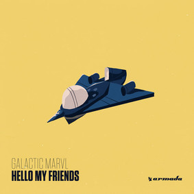 Galactic Marvl - Hello My Friends