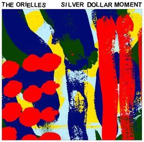 The Orielles - Silver Dolar Moment