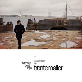 Trentemoller - Harbour Boat Trips 01 Copenhagen