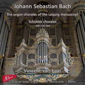 Vincent Van Laar - Bach: Organ chorales of Leipzig manuscript, Schubler chorales