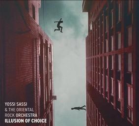 Yossi Sassi - Illusion Of Choice