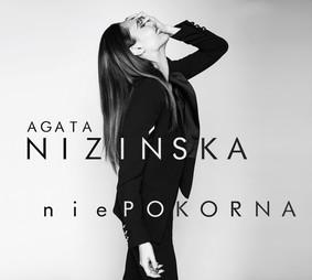 Agata Nizińska - niePOKORNA