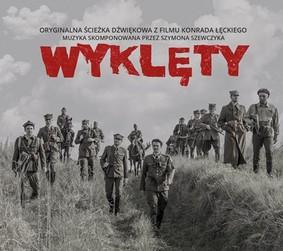 Various Artists - Wyklęty - Oryginalna ścieżka dźwiękowa z filmu Konrada Łęckiego