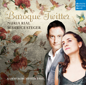 Nuria Rial, Maurice Steger - Baroque Twitter