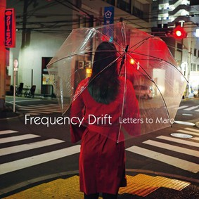 Frequency Drift - Letters To Maro