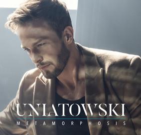 Uniatowski - Metamorphosis