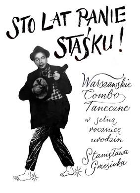 Warszawskie Combo Taneczne - Sto lat Panie Staśku!