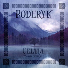 Roderyk - Celtia utwory wybrane