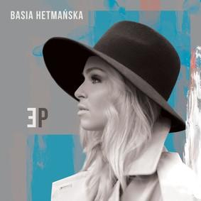Basia Hetmańska - EP