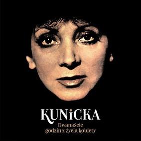 Halina Kunicka - 12 godzin z życia kobiety