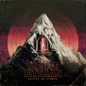 Monte Pittman - Better Or Worse