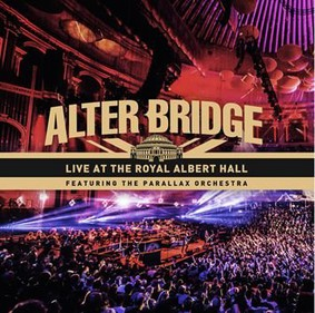 Alter Bridge - Live At The Royal Albert Hall (featuring The Parallax Orchestra) [Blu-ray]
