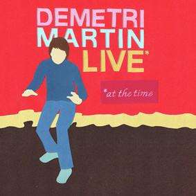 Demetri Martin - Live At the Time