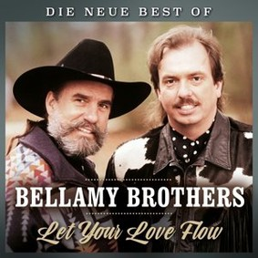 The Bellamy Brothers - Let Your Love Flow - Die Neue Best Of