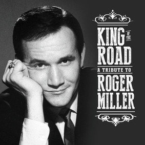 Various Artists - King of the Road: Tribute to Roger Miller