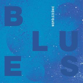 Various Artists - Blues współcześnie