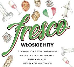 Various Artists - Fresco. Włoskie Hity