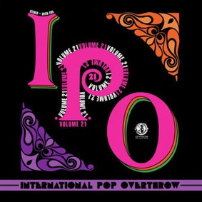 Various Artists - International Pop Overthrow: Vol. 21