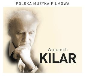 Wojciech Kilar - Polska muzyka filmowa