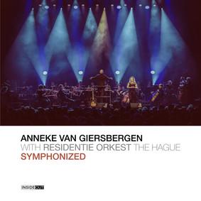 Anneke Van Giersbergen - Symphonized [Live]