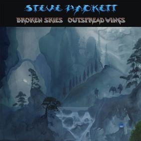 Steve Hackett - Broken Skies Outspread Wings (1984-2006)