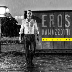 Eros Ramazzotti - Vita Ce N'è