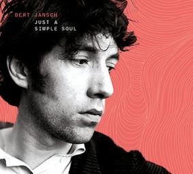 Bert Jansch - Just a Simple Soul